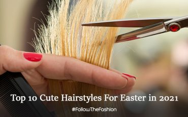 Cute Hairstyles for Easter