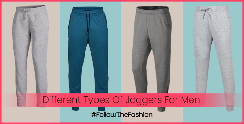 Different Types Of Joggers For Men