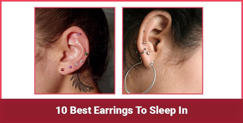 10 Best Earrings To Sleep In