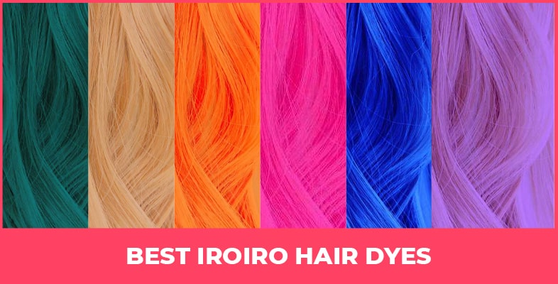 Best Iroiro Hair Dyes