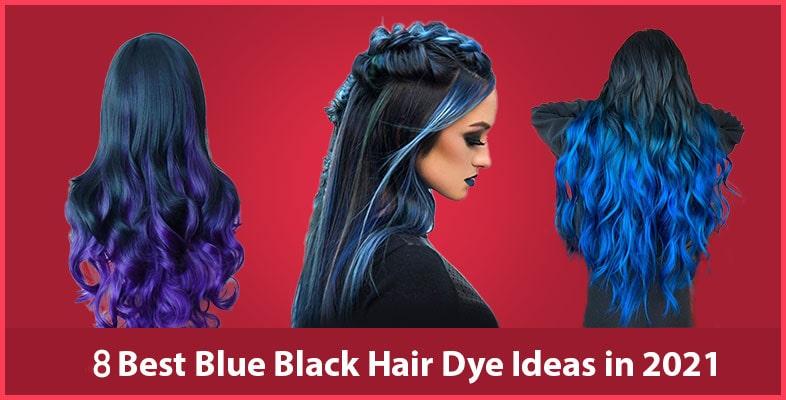 8 Best Blue Black Hair Dye Ideas