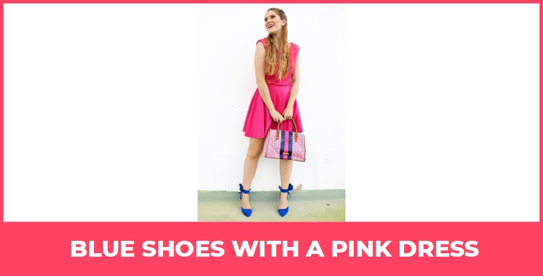 Blue Shoes With A Pink Dress