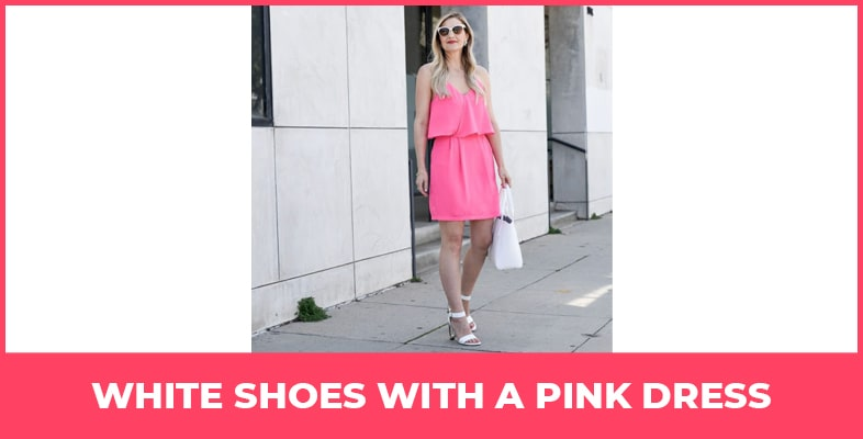 White Shoes With A Pink Dress