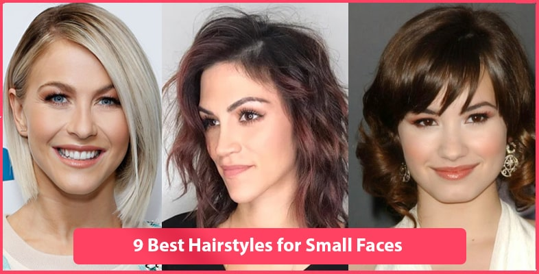 9 Best Hair Styles for Small Faces