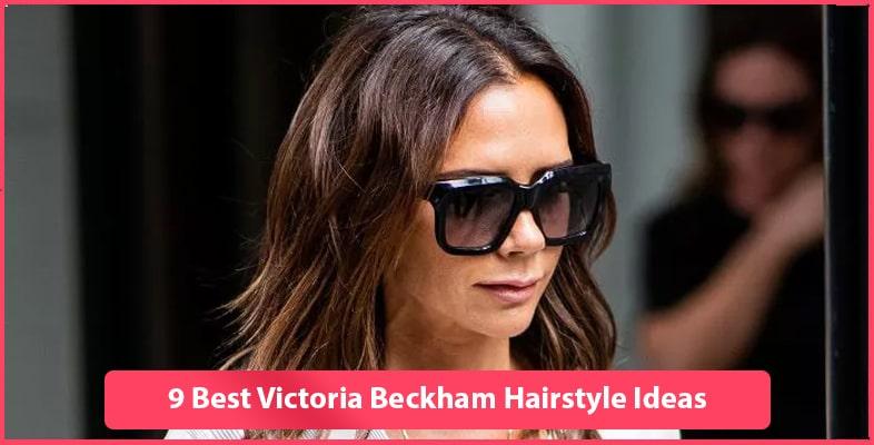 9 Best Victoria Beckham Hairstyle