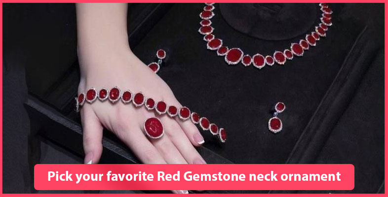 Pick Your Favorite Red Gemstone Neck Ornament