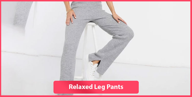 Relaxed Leg Pants