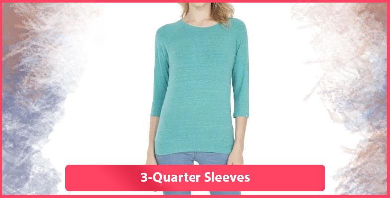 3-Quarter Sleeves