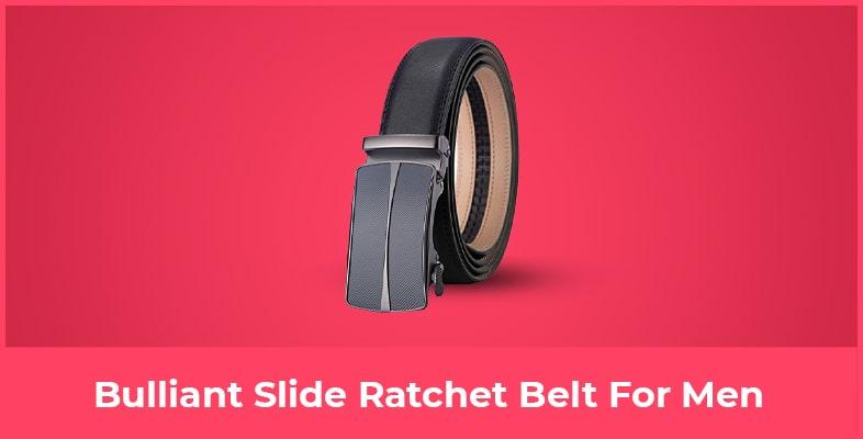 Bulliant Slide Ratchet Belt For Men