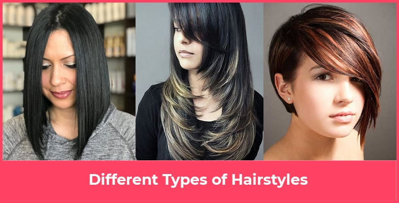 Different Types of Hairstyles