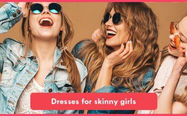 Dresses for skinny girls